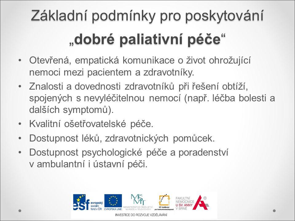 """Základní podmínky pro poskytování """"dobré paliativní péče"""