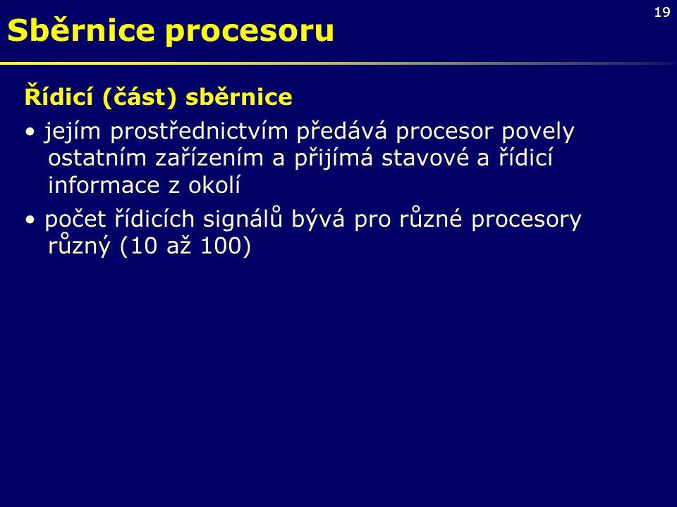 Sběrnice procesoru Řídicí (část) sběrnice