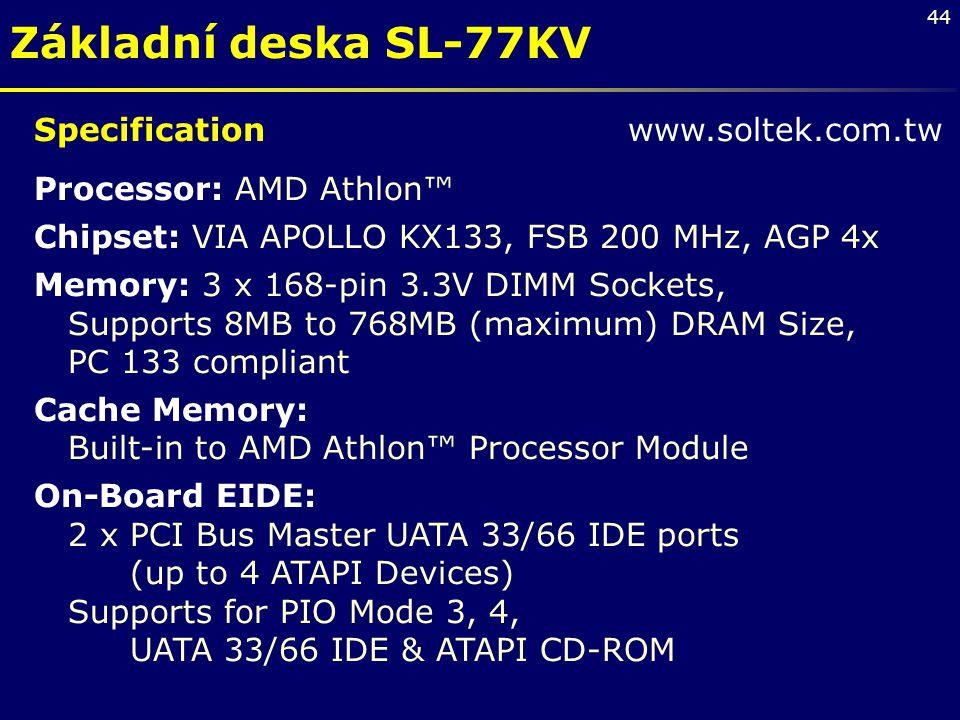 Základní deska SL-77KV Specification www.soltek.com.tw