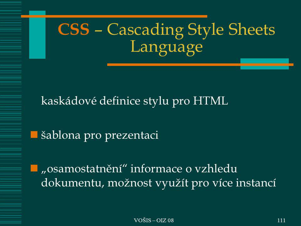CSS – Cascading Style Sheets Language