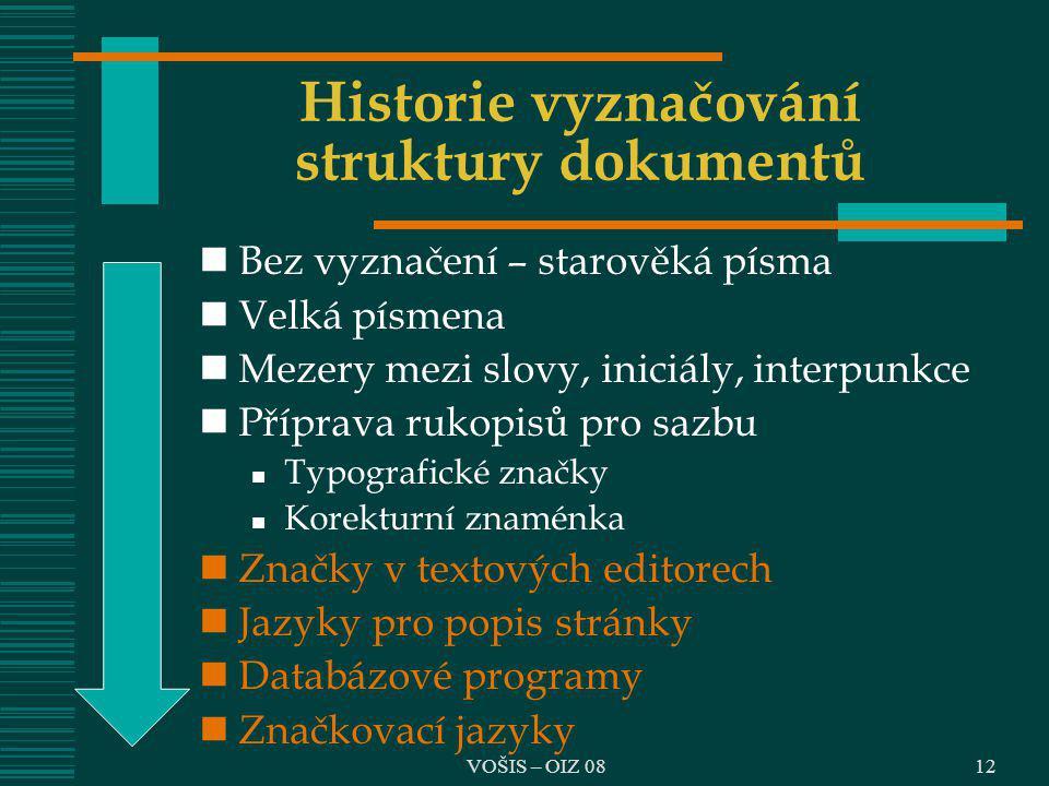 Historie vyznačování struktury dokumentů