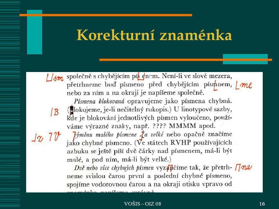 Korekturní znaménka VOŠIS – OIZ 08 16