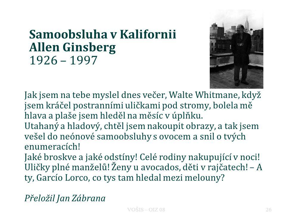 Samoobsluha v Kalifornii Allen Ginsberg 1926 – 1997