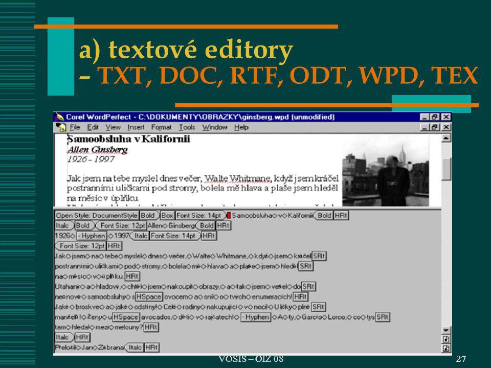 a) textové editory – TXT, DOC, RTF, ODT, WPD, TEX