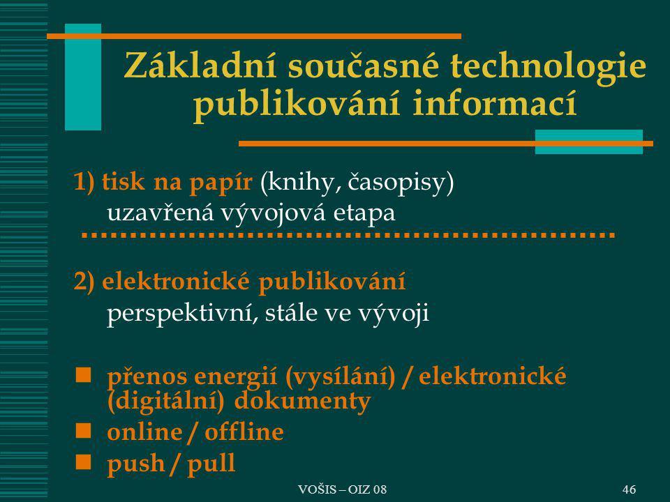 Základní současné technologie publikování informací