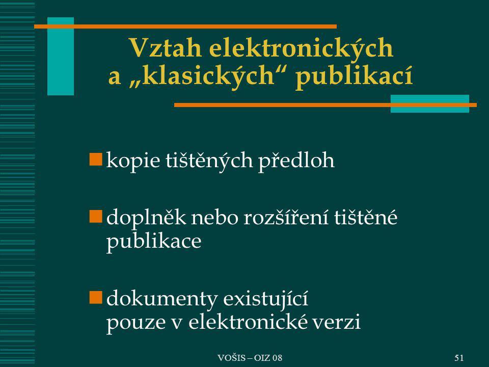 """Vztah elektronických a """"klasických publikací"""