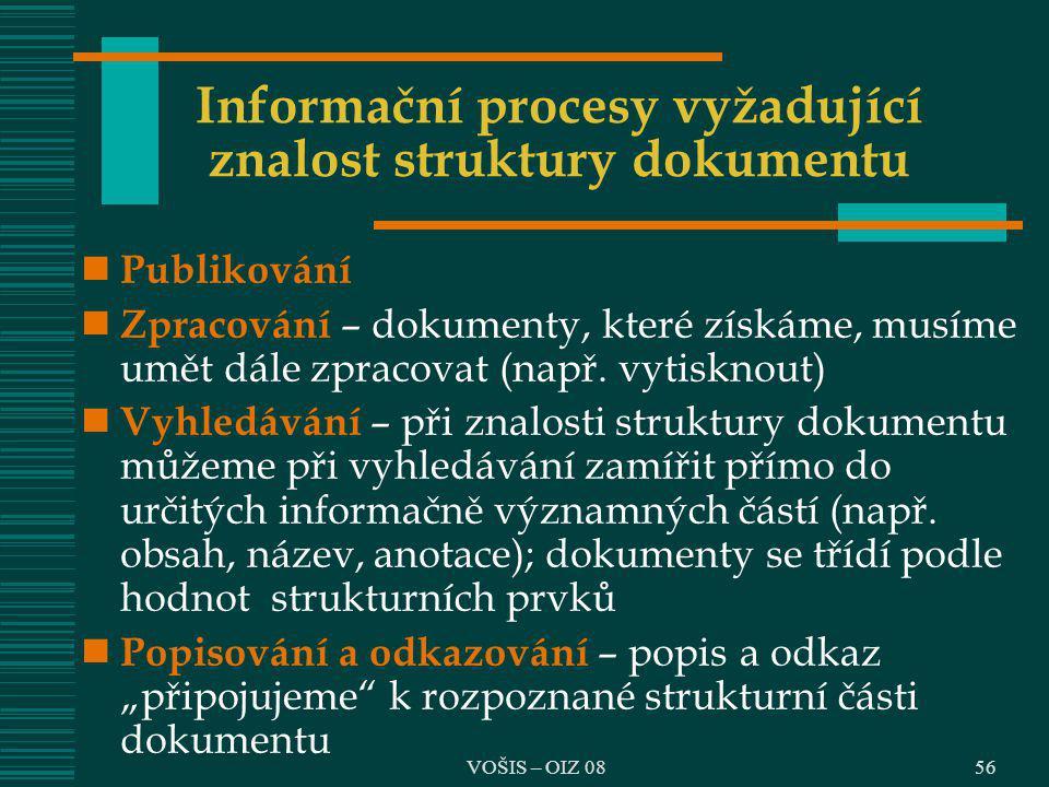 Informační procesy vyžadující znalost struktury dokumentu