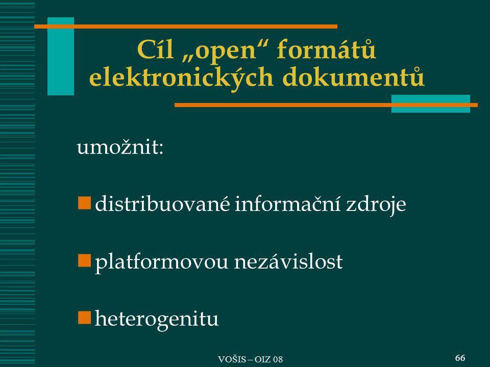 """Cíl """"open formátů elektronických dokumentů"""