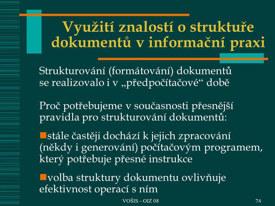Využití znalostí o struktuře dokumentů v informační praxi