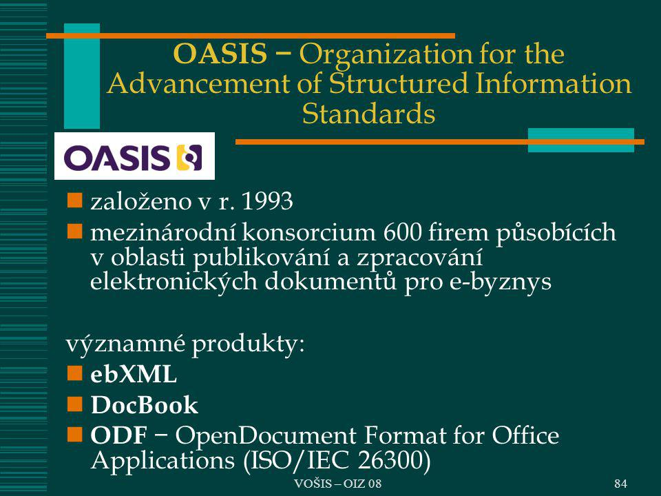 OASIS − Organization for the Advancement of Structured Information Standards