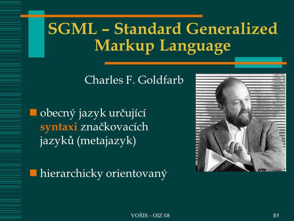 SGML – Standard Generalized Markup Language