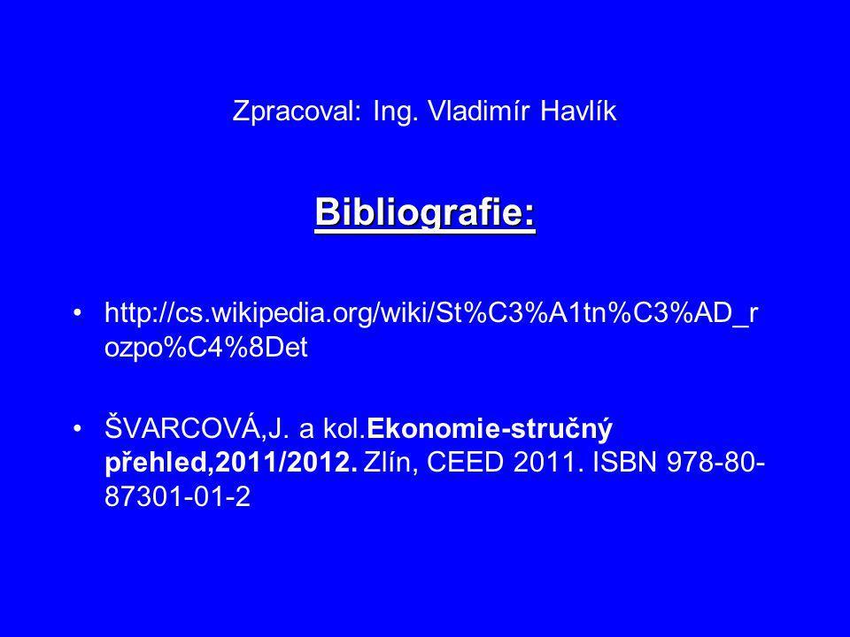 Zpracoval: Ing. Vladimír Havlík