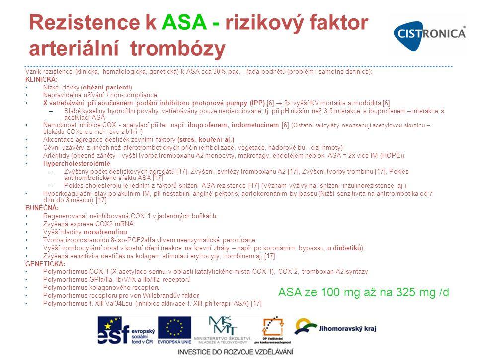 Rezistence k ASA - rizikový faktor arteriální trombózy