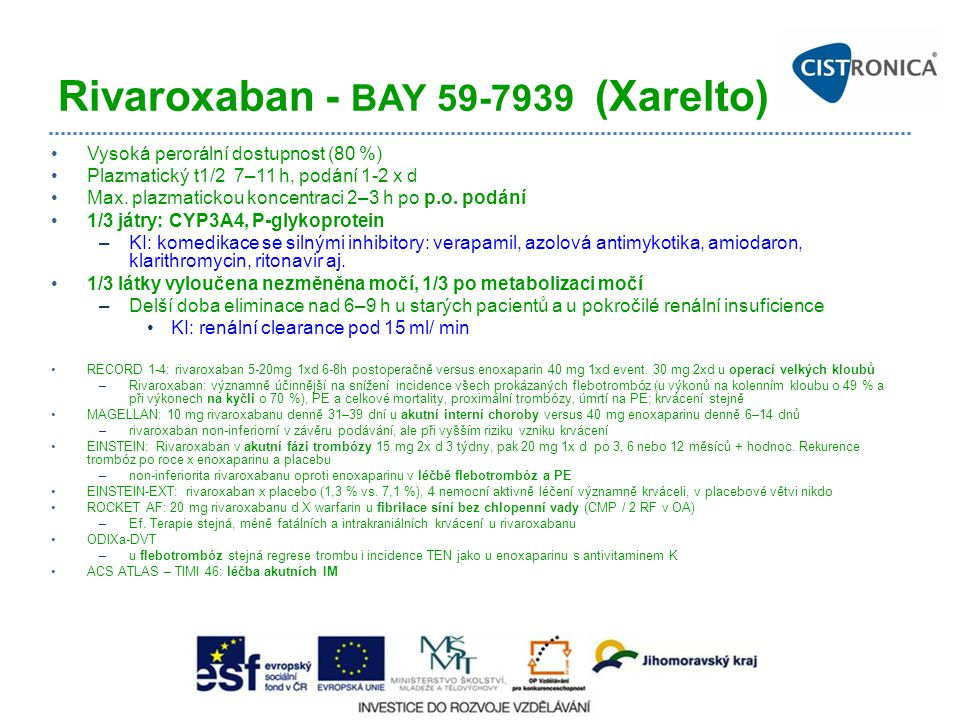 Rivaroxaban - BAY 59-7939 (Xarelto)