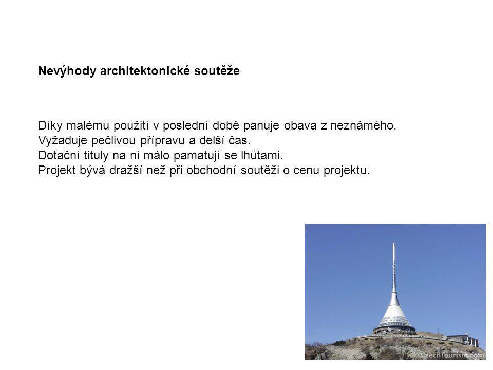 Nevýhody architektonické soutěže