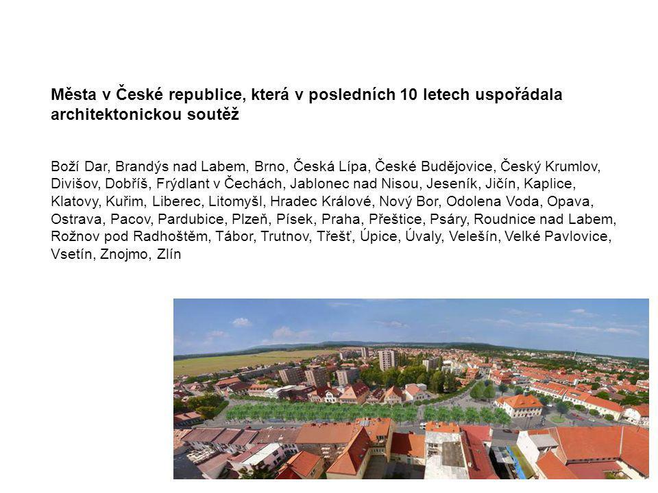 Města v České republice, která v posledních 10 letech uspořádala architektonickou soutěž