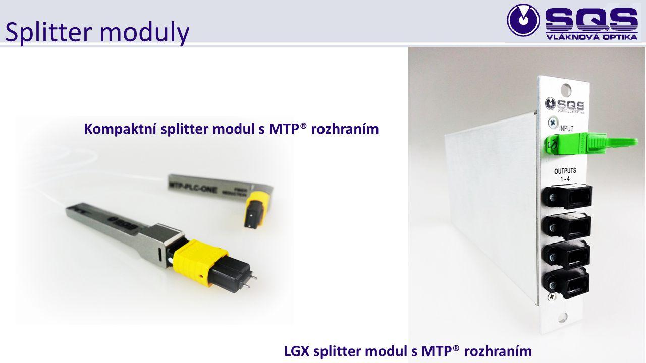 Splitter moduly Kompaktní splitter modul s MTP® rozhraním