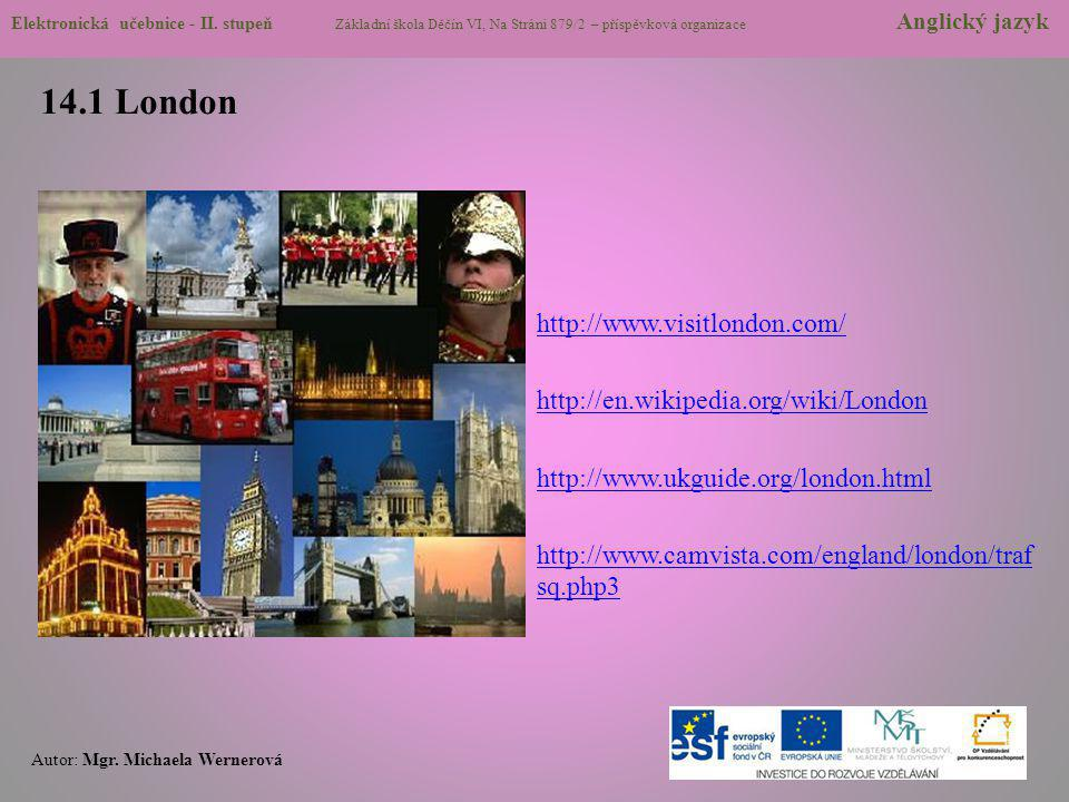 14.1 London http://www.visitlondon.com/