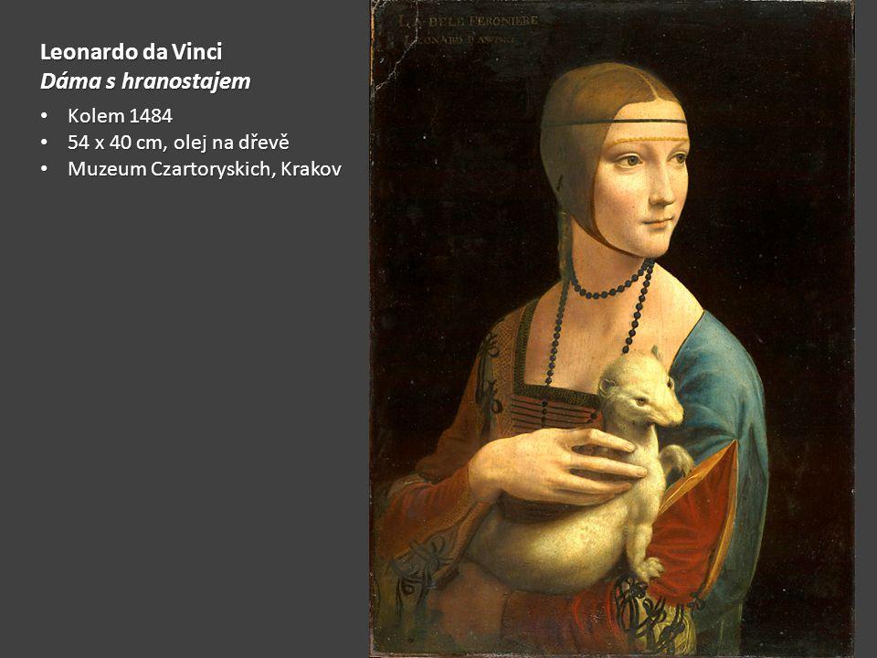 Leonardo da Vinci Dáma s hranostajem Kolem 1484