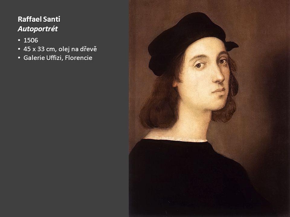 Raffael Santi Autoportrét 1506 45 x 33 cm, olej na dřevě