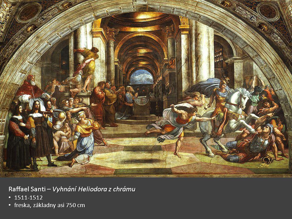 Raffael Santi – Vyhnání Heliodora z chrámu