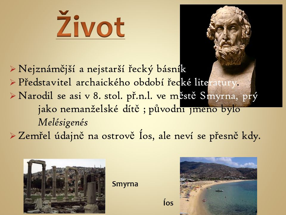 Život Nejznámější a nejstarší řecký básník