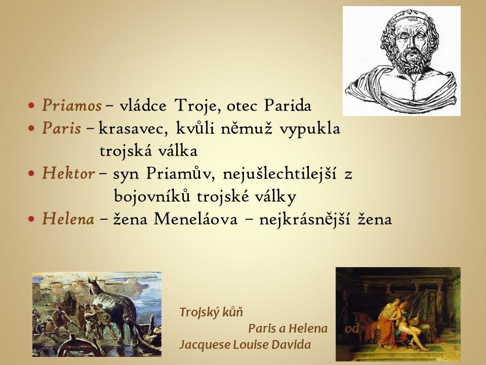 Priamos – vládce Troje, otec Parida