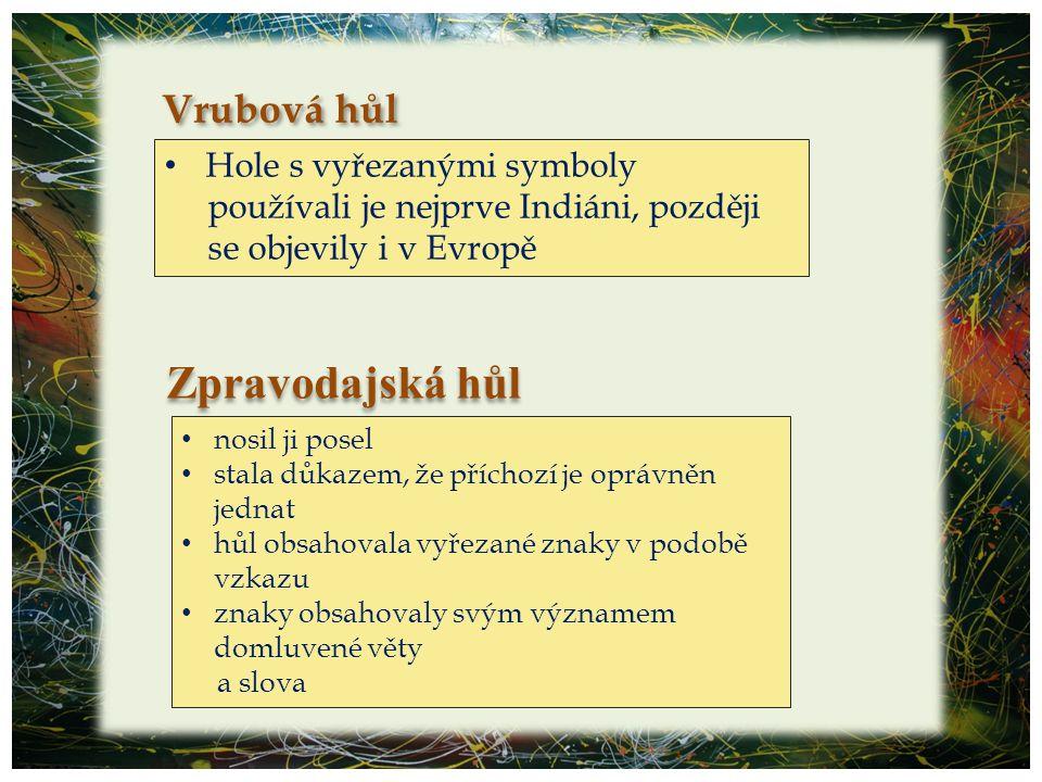 Zpravodajská hůl Vrubová hůl Hole s vyřezanými symboly