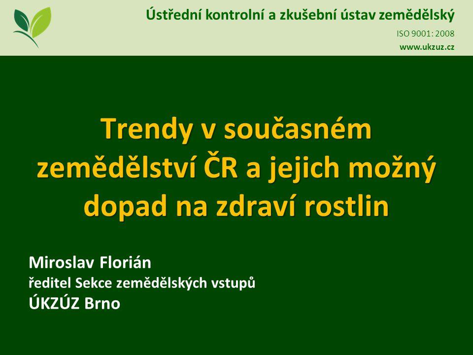 Trendy v současném zemědělství ČR a jejich možný dopad na zdraví rostlin