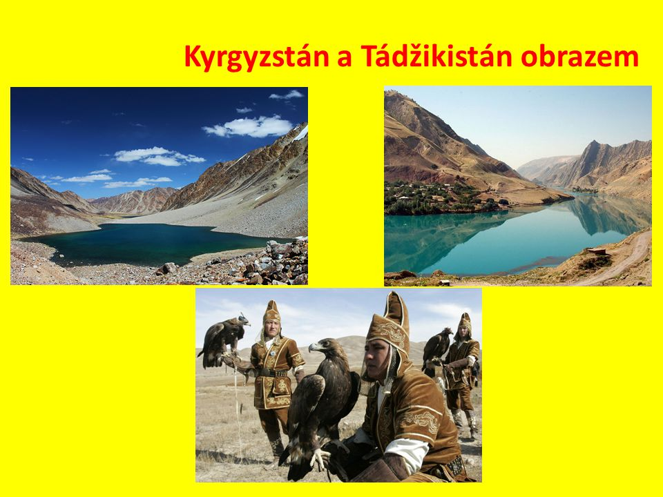 Kyrgyzstán a Tádžikistán obrazem