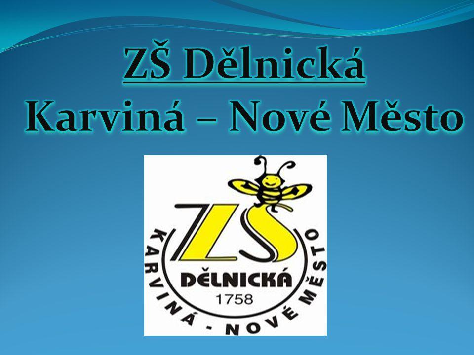 ZŠ Dělnická Karviná – Nové Město