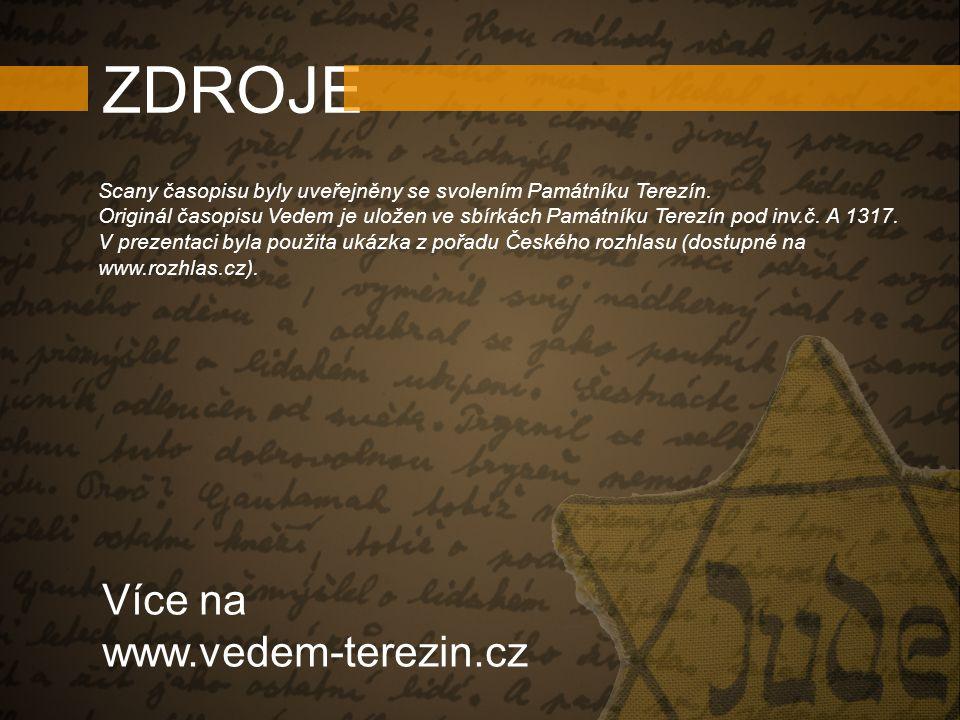 ZDROJE Více na www.vedem-terezin.cz