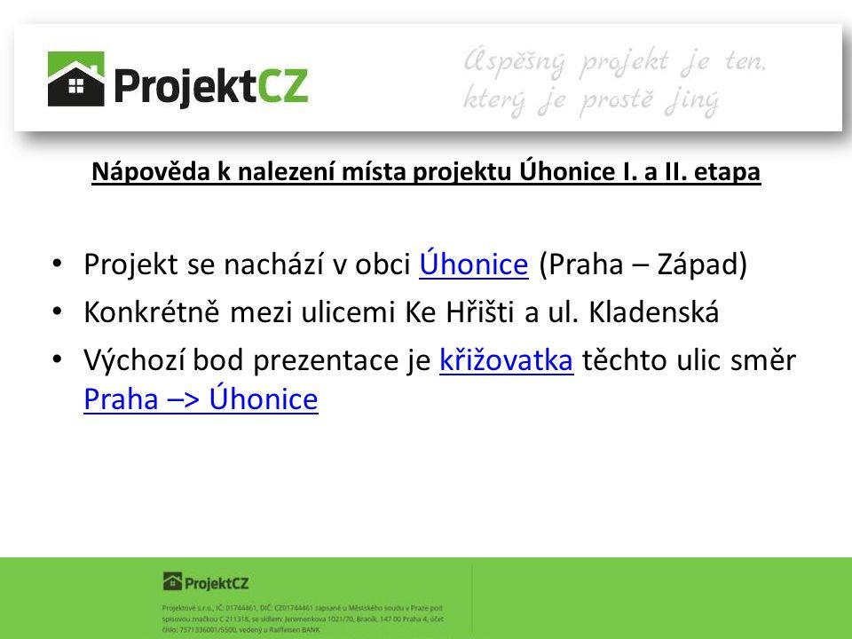 Nápověda k nalezení místa projektu Úhonice I. a II. etapa