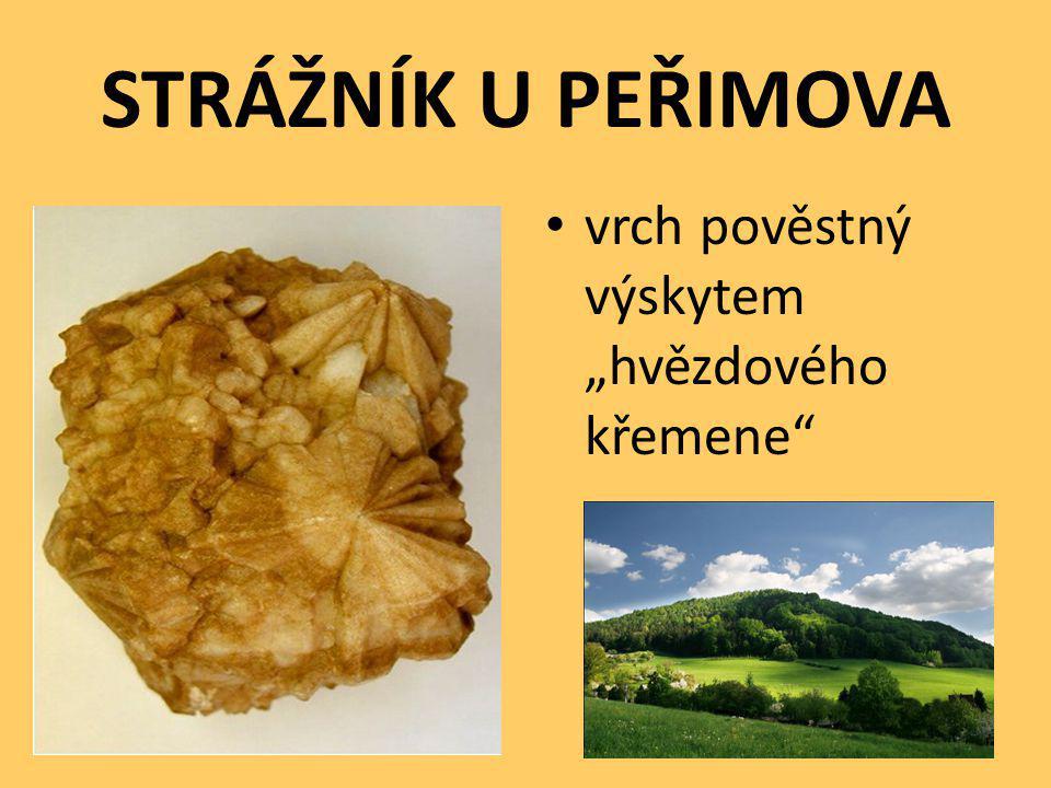 """STRÁŽNÍK U PEŘIMOVA vrch pověstný výskytem """"hvězdového křemene"""