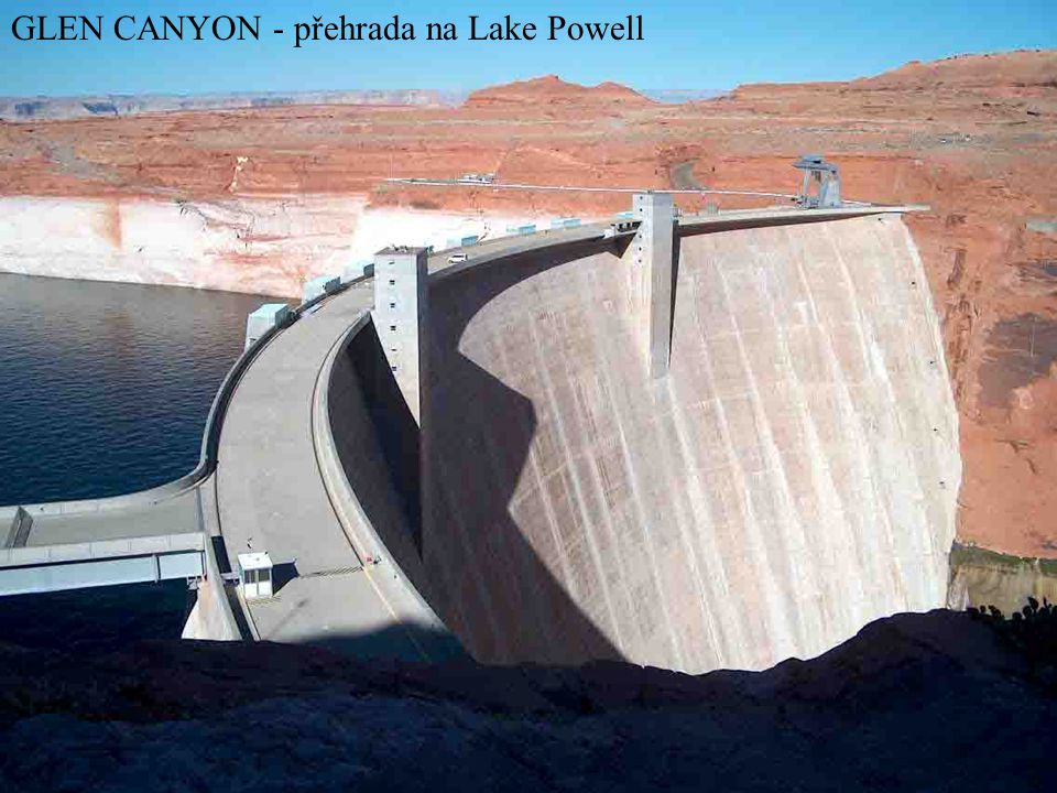 GLEN CANYON - přehrada na Lake Powell