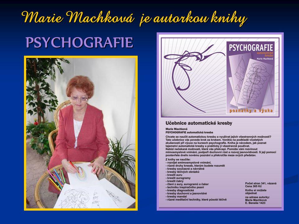 Marie Machková je autorkou knihy