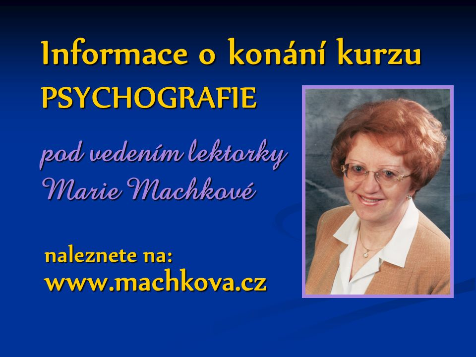 Informace o konání kurzu PSYCHOGRAFIE