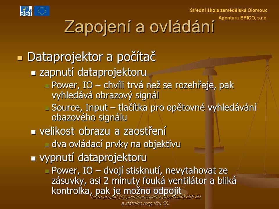 Tento projekt je spolufinancován z prostředků ESF EU