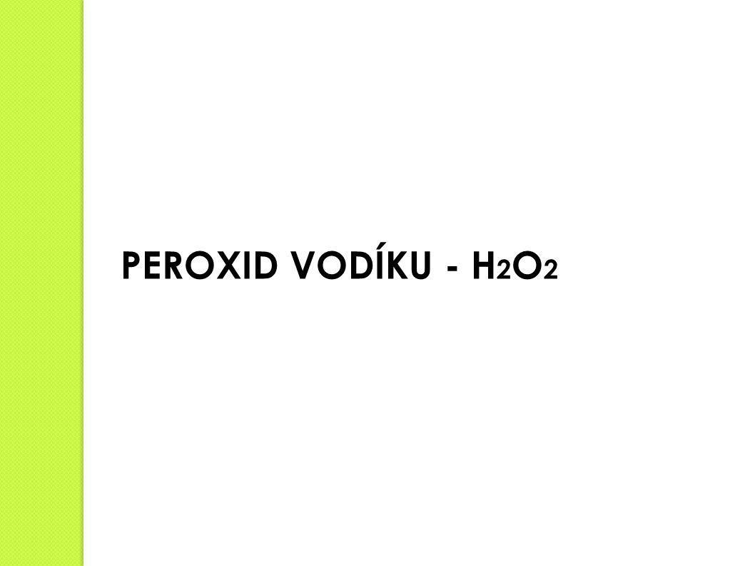 PEROXID VODÍKU - H2O2