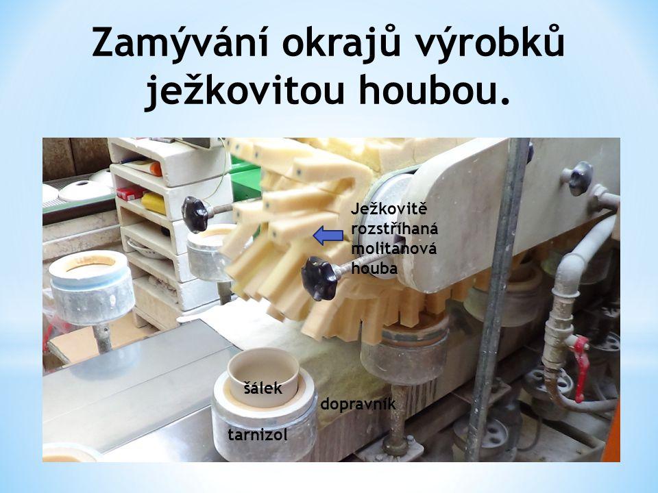 Zamývání okrajů výrobků ježkovitou houbou.