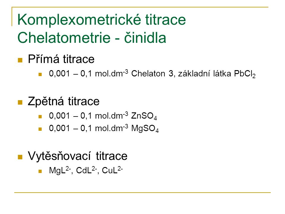 Komplexometrické titrace Chelatometrie - činidla