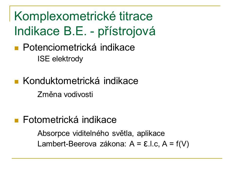 Komplexometrické titrace Indikace B.E. - přístrojová
