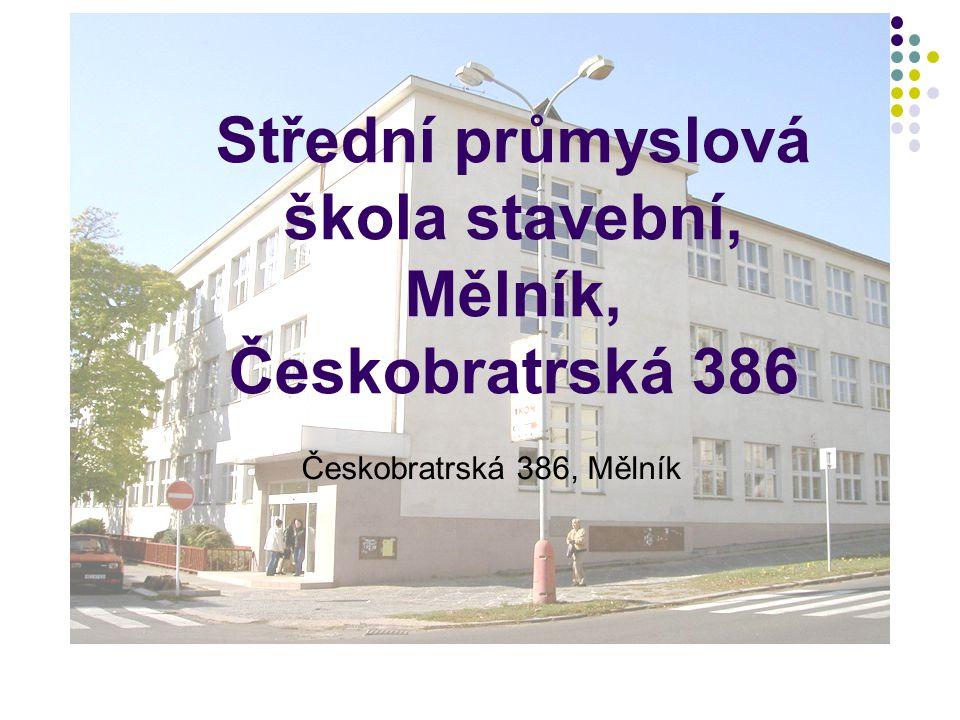 Střední průmyslová škola stavební, Mělník, Českobratrská 386