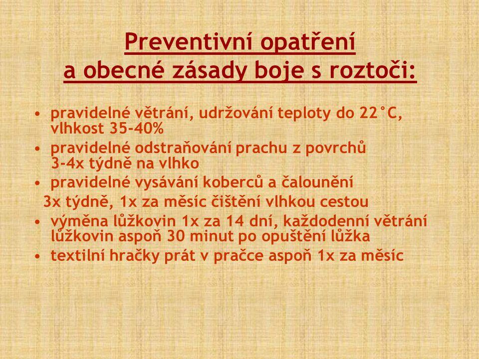 Preventivní opatření a obecné zásady boje s roztoči: