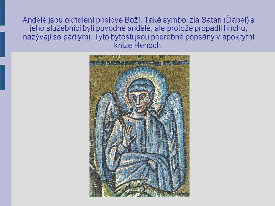 Andělé jsou okřídlení poslové Boží