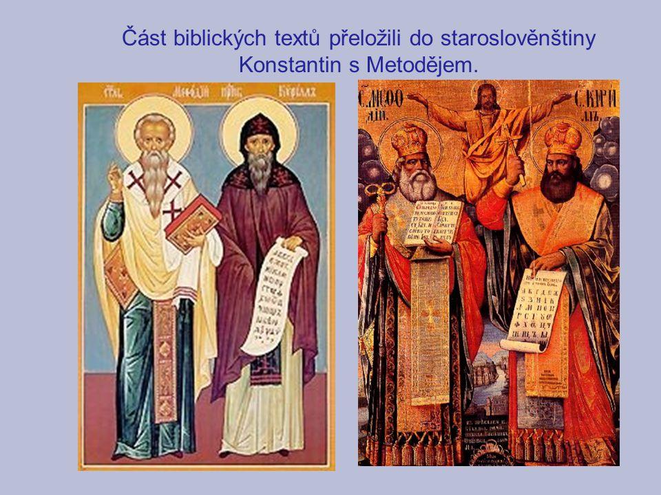 Část biblických textů přeložili do staroslověnštiny