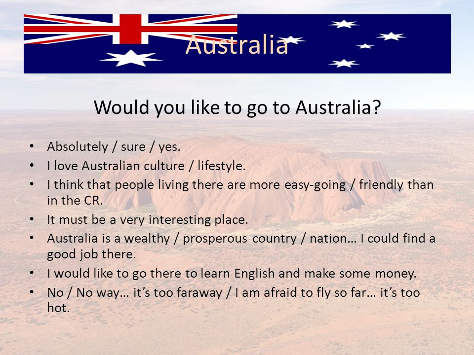 Would you like to go to Australia