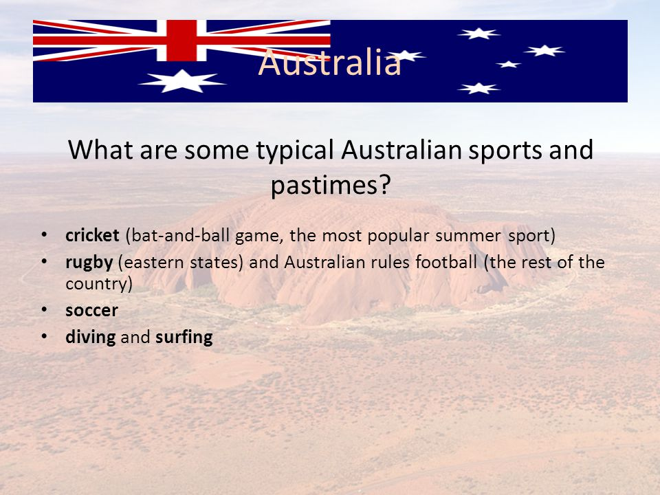 What are some typical Australian sports and pastimes