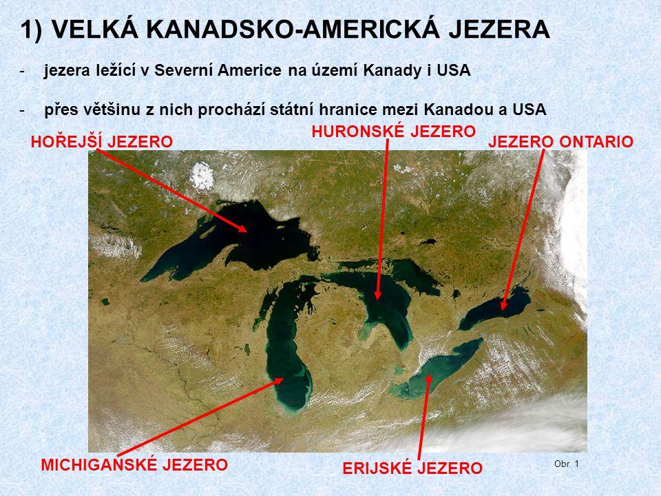 VELKÁ KANADSKO-AMERICKÁ JEZERA