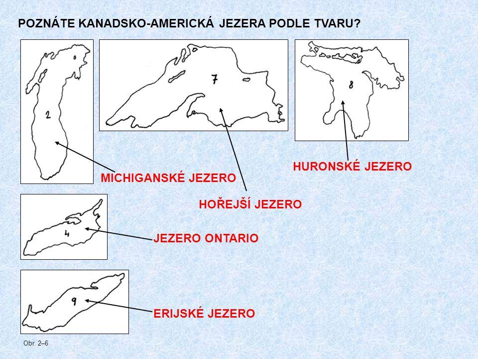 POZNÁTE KANADSKO-AMERICKÁ JEZERA PODLE TVARU